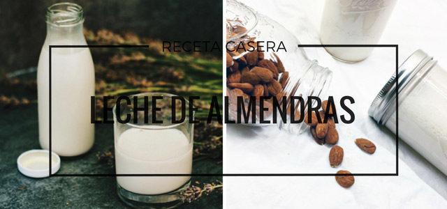 Cómo Hacer Leche de Almendras Casera – Receta Sin Azúcar Añadido