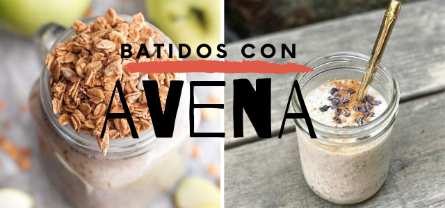 Batidos de Avena - 4 Recetas Saciantes, Deliciosas y Fáciles de Preparar
